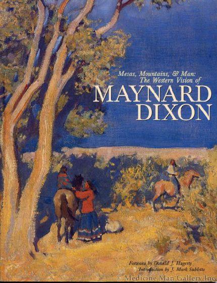 Mesas, Mountains and Man: The Western Vision of Maynard Dixon