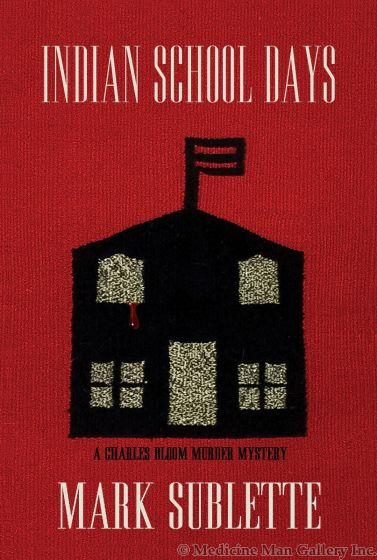 (Book VI) Indian School Days: A Charles Bloom Murder Mystery by Mark Sublette