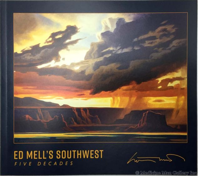 Ed Mell's Southwest: Five Decades