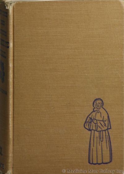 At The End of The Santa Fe Trail by Sister Blandina Segale