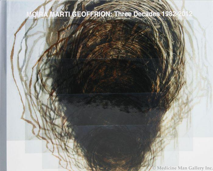 Moira Marti Geoffrion: Three Decades 1982-2012
