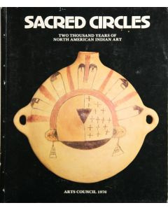 Sacred Circles: Two Thousand Years of North American Indian Art by Ralph T. Coe