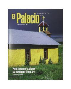 El Palacio - 2006 Governor's Awards for Excellence in the Arts, Vol 111, No 3
