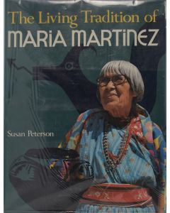 Susan Peterson - The Living Tradition of Maria Martinez