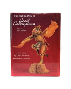 The Kachina Dolls of Cecil Calnimptewa: Their Power - Their Splendor by Theda Bassman, Limited Edition 212 of 1500