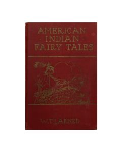 "American Indian Fairy Tales by W.T. Larned, 9.5"" x 6.25"" x 0.5"" (B1674)"