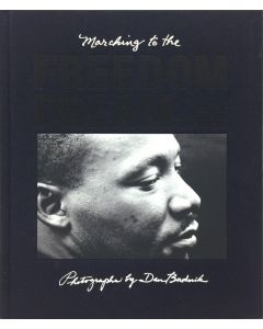 Marching to the Freedom Dream, Essays by Harry Belafonte and James Enyeart - Photographs by Dan Budnik (B90211C-0121-023)