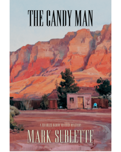 J. Mark Sublette - The Candy Man: A Charles Bloom Murder Mystery