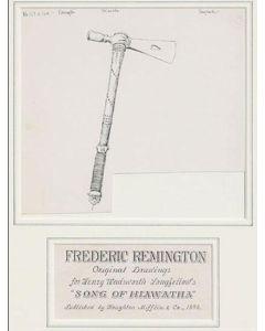 SOLD Frederic Remington (1861-1909) - Hiawatha Tomahawk