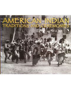 American Indian: Traditions and Ceremonies by Karen Berman
