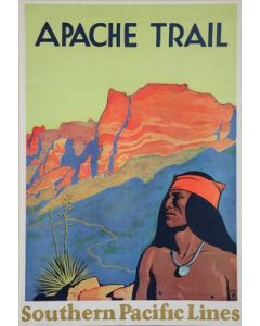 Maynard Dixon (1875-1946) - SOLD - Apache Trail (Southern Pacific Railroad Poster)