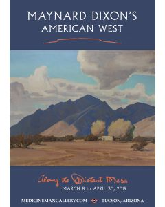 *Poster - Maynard Dixon's American West: Along the Distant Mesa