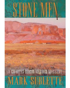 (Book IV) Stone Men: A Charles Bloom Murder Mystery by Mark Sublette