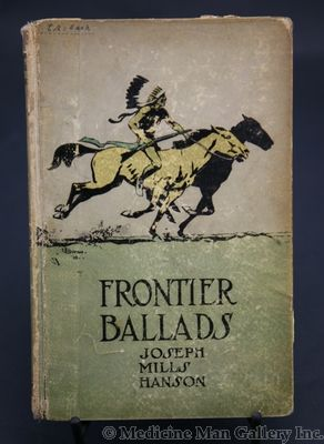 Maynard Dixon (1875-1946) - SOLD - Frontier Ballads by Joseph Mills Hanson
