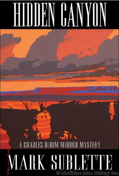 (Book III) Hidden Canyon: A Charles Bloom Murder Mystery by Mark Sublette