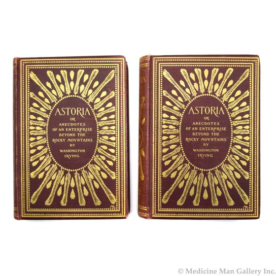 Astoria or Anecdotes of an Enterprise Beyond the Rocky Mountains Vols. I and II by Washington Irving