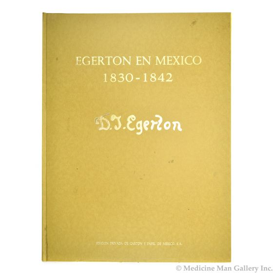 Egerton in Mexico 1830-1842 by D.J. Egerton