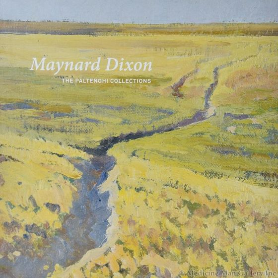 Maynard Dixon: The Paltenghi Collections by Bruce Paltenghi