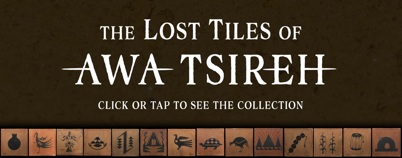 The Lost Tiles of Awa Tsireh
