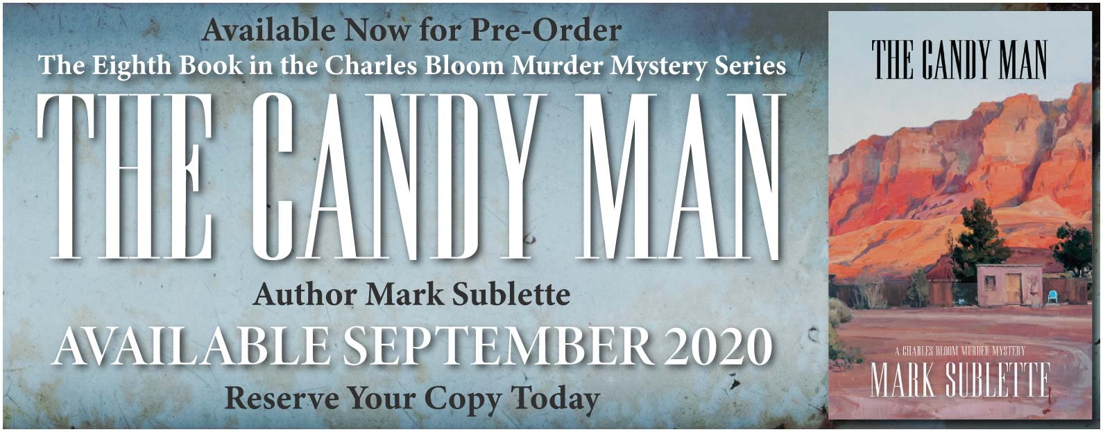 The Candy Man by Mark Sublette Available September 2020