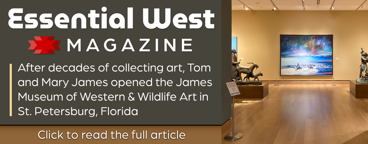 After decades of collecting Western and wildlife art, Tom and Mary James opened the James Museum of Western and Wildlife Art