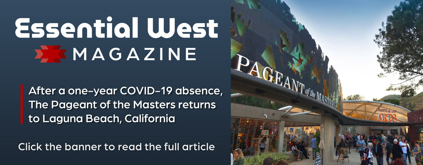 Read the Essential West article on the return of the Pageant of the Masters after a 2020 cancellation.