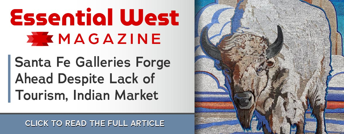 Essential West article on Santa Fe galleries staying open in the midst of a pandemic