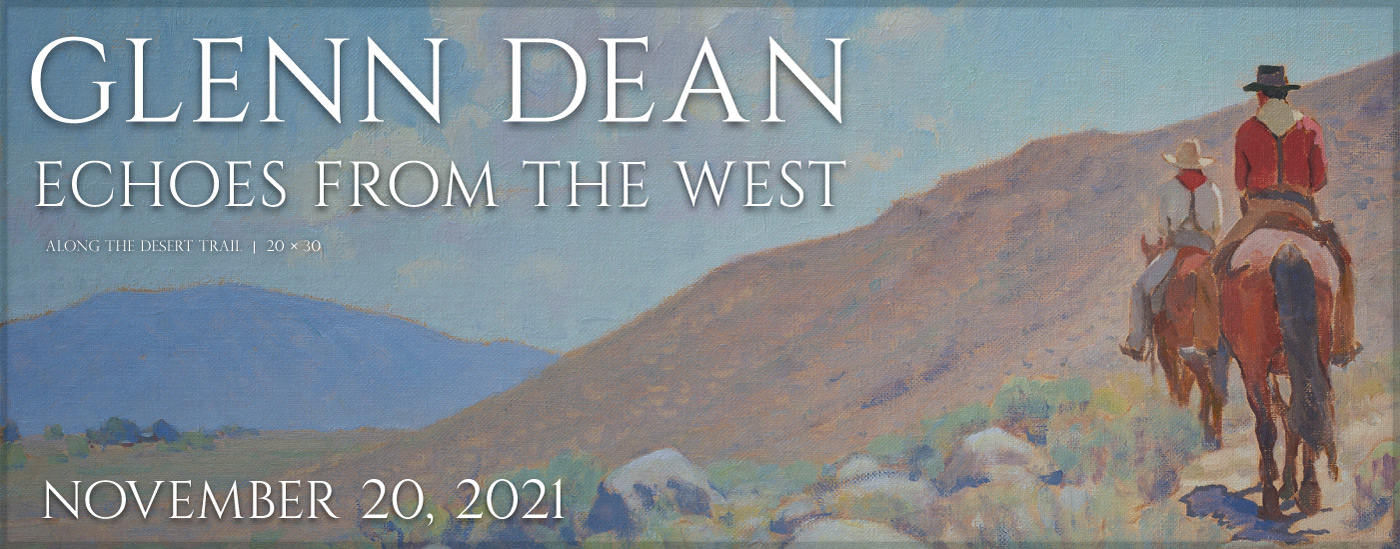 Glenn Dean: Echoes From The West Opening Nov. 20