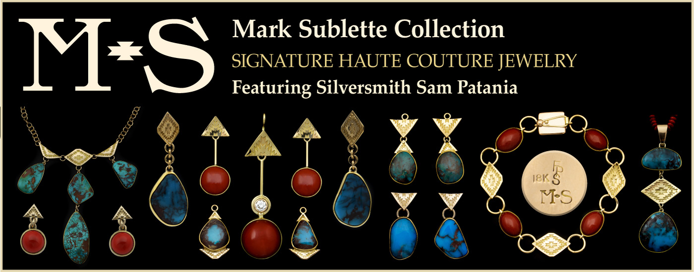 Click to view the Mark Sublette Haute Couture Jewelry Collection