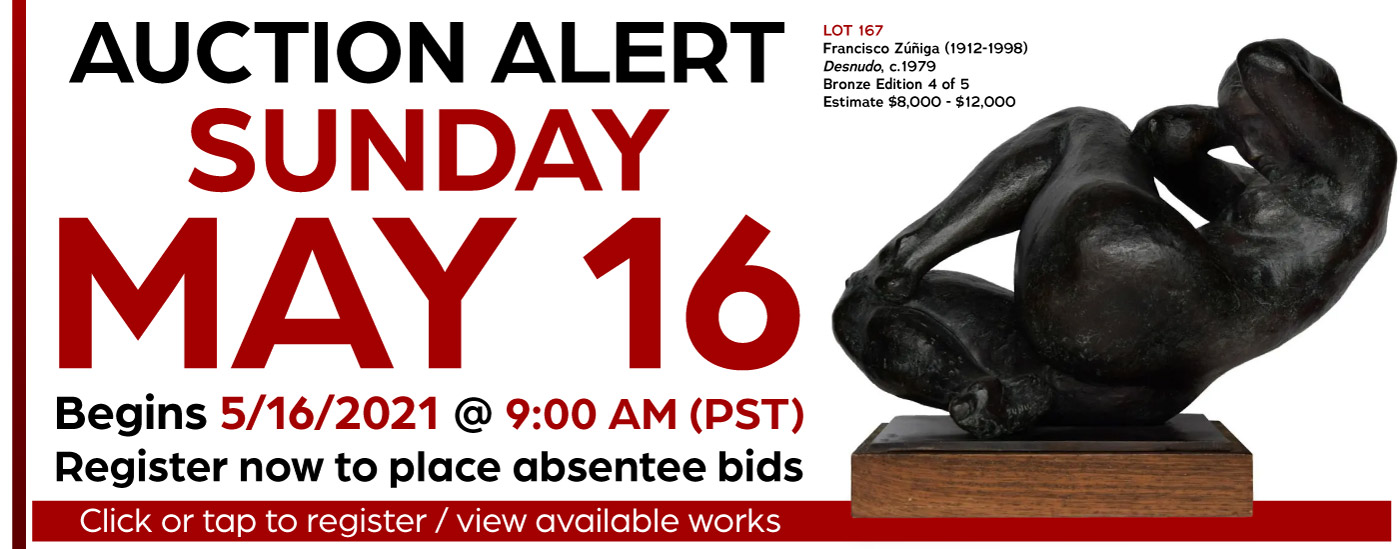 Preview our Upcoming Auction - Bidding begins 9 AM PDT, May 16, 2021