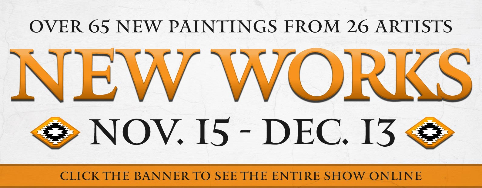 New Works Show Tucson Gallery  Opens Friday, November 15th, 10:00 am  Show ends December 13, 2019.