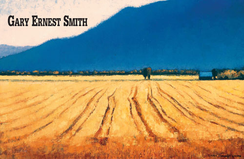 "Gary Ernest Smith, Wheat field with Blue Mountain, oil on linen, 16"" x 24"""