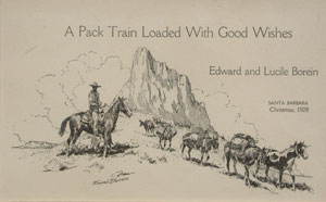 """Edward Borein, A Pack Train Loaded With Good Wishes. Christmas Card, 1928, 5"""" x 8"""""""