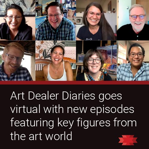 Art Dealer Diaries goes virtual with new episodes featuring key figures from the art world