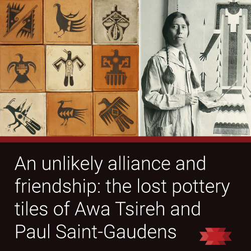 Read the Essential West article on the lost pottery tiles of Awa Tsireh and Paul St. Gaudens