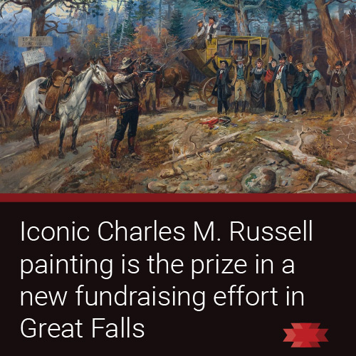Read the Essential West article on the fundraising efforts of the Charles M. Russell Museum in Great Falls, MT