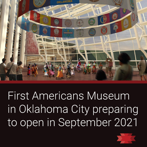 Read the Essential West article on the brand new First Americans Museum in Oklahoma City preparing to open in September 2021.