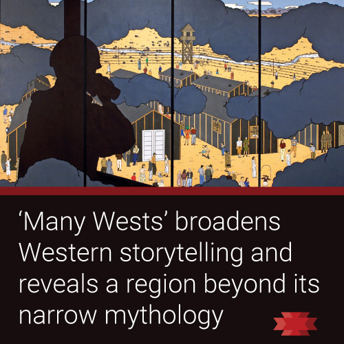 Read the Essential West on the traveling Smithsonian exhibition 'Many Wests'
