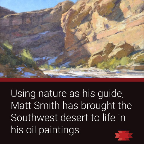 Read the Essential West article on plein air painter Matt Smith.