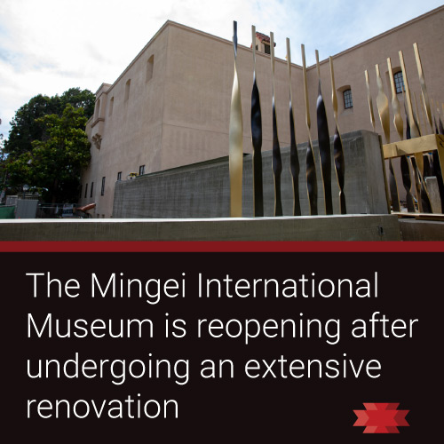 Read the Essential West article about reopening of the Mingei International Museum in San Diego