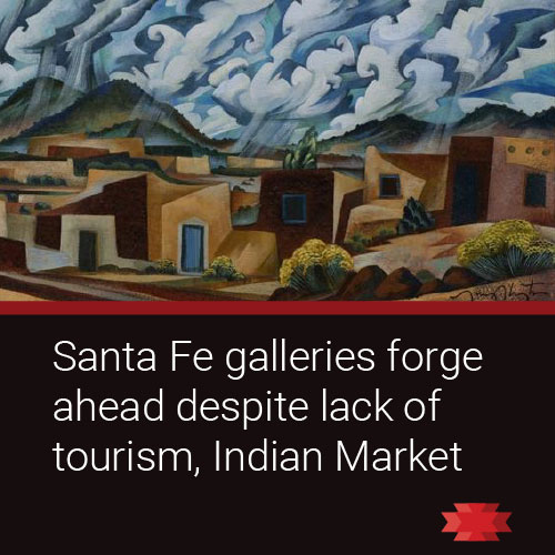 Santa Fe Galleries Forge Ahead Despite Pandemic