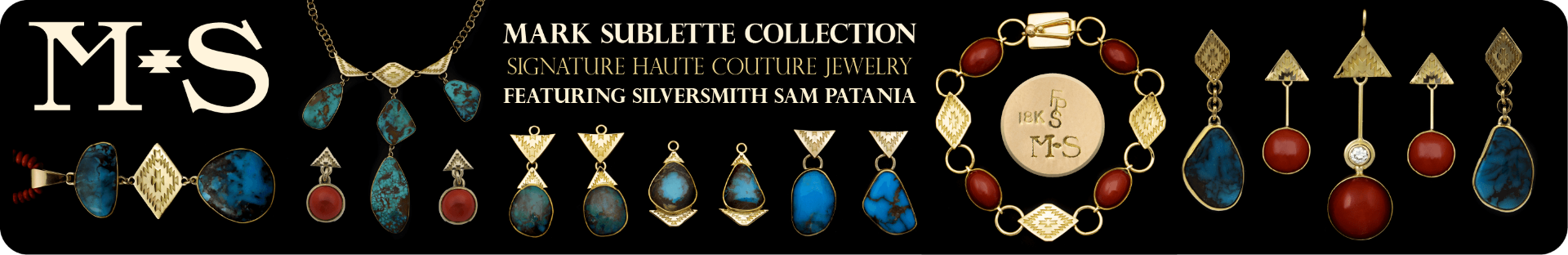 Mark Sublette Collection Haute Couture Jewelry